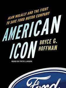 American Icon: Alan Mulally and the Fight to Save Ford Motor Company [Audiobook]