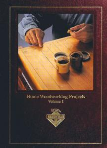 Home Woodworking Projects, Volume 1