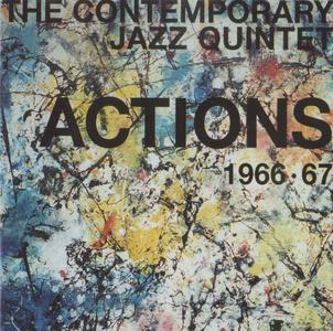 The Contemporary Jazz Quintet - Actions 1966-67 (2005) {Atavistic UMS/ALP250CD}