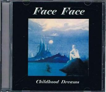 Face Face - Childhood Dreams (1993)