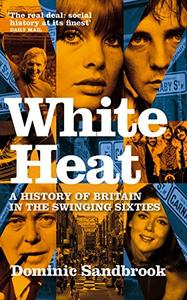 White Heat 1964-1970 (Repost)