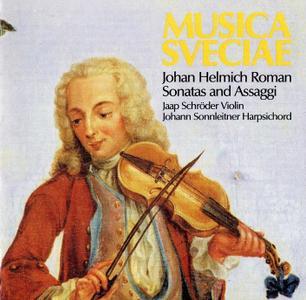 Jaap Schroder, Johann Sonnleitner - Johan Helmich Roman: Sonatas and Assaggi (1987)