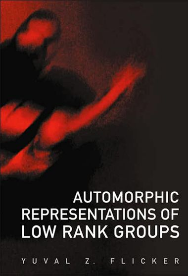 Automorphic Representations of Low Rank Groups (repost)