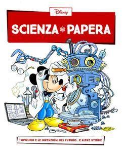 Scienza Papera 03 – Topolino e le invenzioni del futuro (2016)