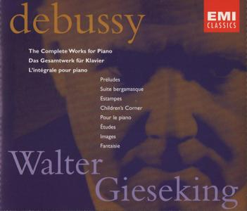 Walter Gieseking - Debussy: The Complete Works for Piano (1997)