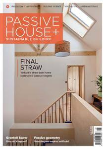 Passive House+ UK - Issue 22 2017