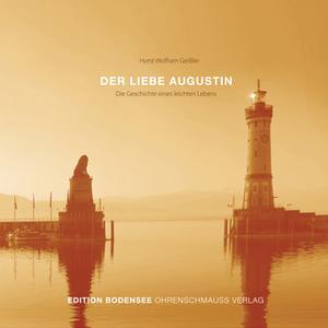 «Der liebe Augustin» by Horst Wolfram Geißler
