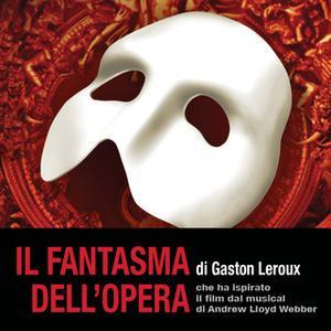 «Il fantasma dell'Opera» by Gaston Leroux