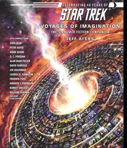 «Voyages of Imagination: The Star Trek Fiction Companion» by Jeff Ayers