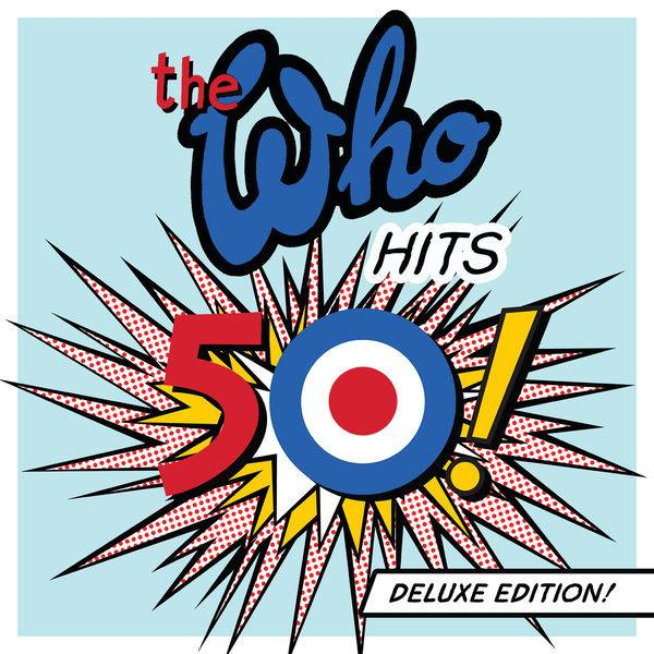 The Who - The Who Hits 50! (Deluxe Edition) (2014)