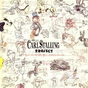 Carl Stalling - The Carl Stalling Project (Music From Warner Bros. Cartoons 1936-1958) (1990) {Warner Bros.}
