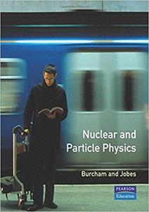 Nuclear and Particle Physics (2nd Edition)
