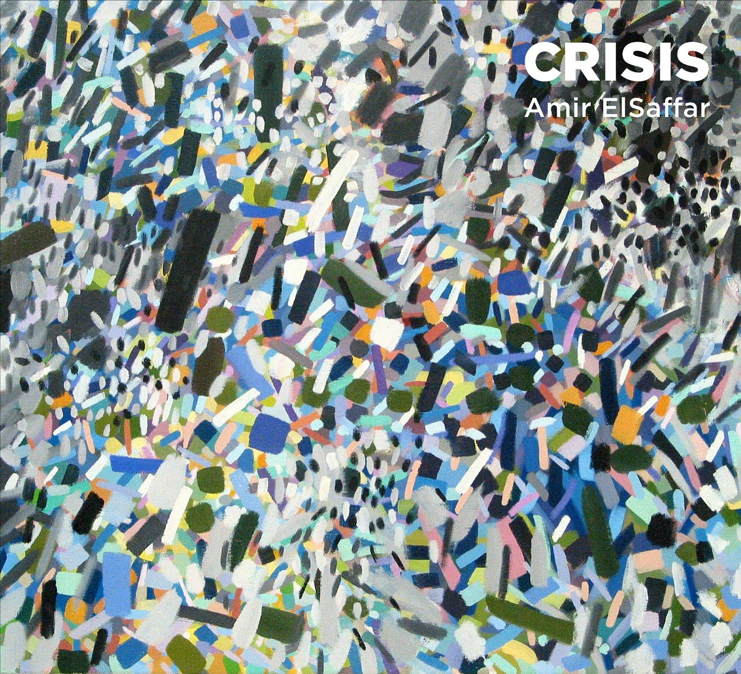 Amir ElSaffar - Crisis (2015) [Official Digital Download]