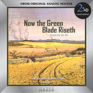 Stockholm Cathedral Choir & Gustaf Sjokvist - Now the Green Blade Riseth (1981/2016) [Official Digital Download 24/192]