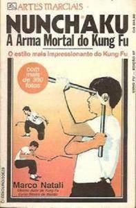 Nunchaku A Arma Mortal do Kung Fu (Repost)