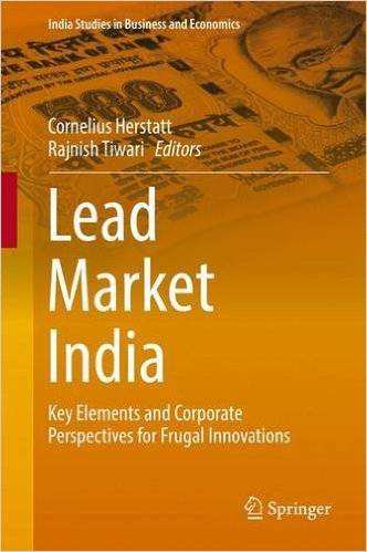 Lead Market India: Key Elements and Corporate Perspectives for Frugal Innovations