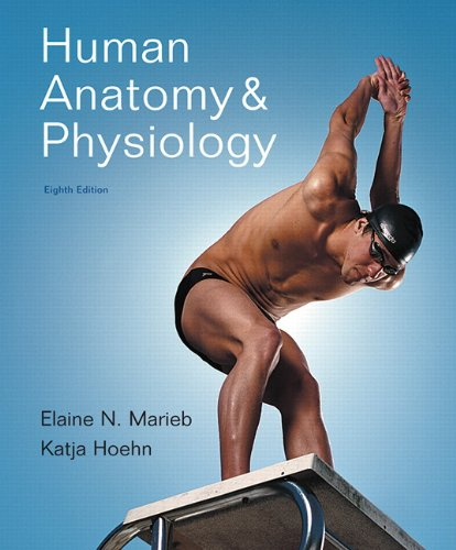 Human Anatomy & Physiology, 8th Edition (repost)