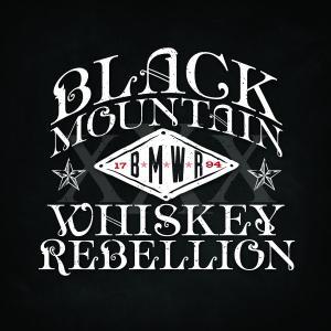 Black Mountain Whiskey Rebellion - Black Mountain Whiskey Rebellion (2019)