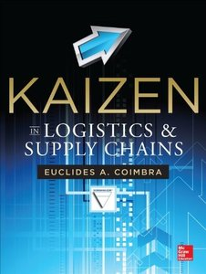 Kaizen in Logistics and Supply Chains (repost)