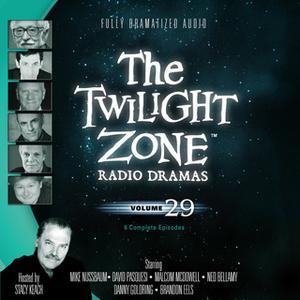 «The Twilight Zone Radio Dramas, Vol. 29» by Various Authors