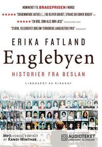 «Englebyen - Historier fra Beslan» by Erika Fatland
