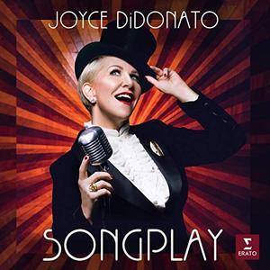 Joyce DiDonato - Songplay (2019)