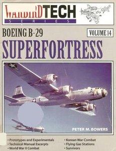 Boeing B-29 Superfortress (Warbird Tech Series Volume 14) (Repost)