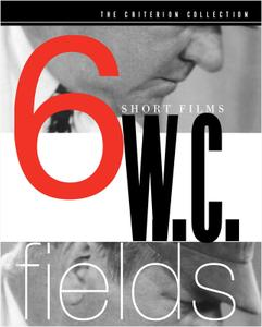 W.C. Fields 6 Short Films (1915-1933) [Criterion Collection]