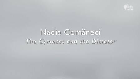 Nadia Comaneci the Gymnast and the Dictator (2016)