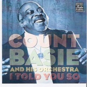 Count Basie - I Told You So (1976)