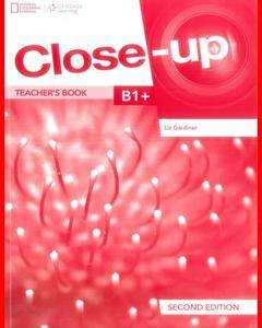 ENGLISH COURSE • Close-Up • B1 plus • Teacher's Book • Second Edition (2015)