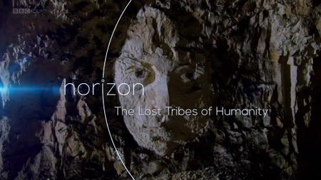 BBC - Horizon: The Lost Tribes of Humanity (2016)