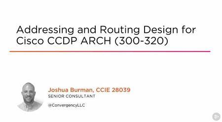 Addressing and Routing Design for Cisco CCDP ARCH (300-320)