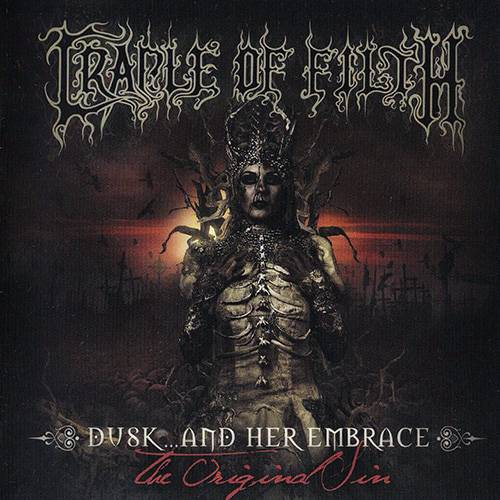 Cradle Of Filth - Dusk... And Her Embrace - The Original Sin (2016)