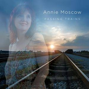 Annie Moscow - Passing Trains (2017) {Eleven Blocks}