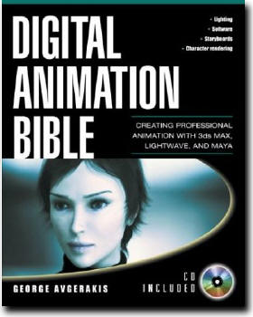 Digital Animation Bible: Creating Professional Animation with 3ds Max