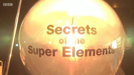 BBC - Secrets of the Super Elements (2017)