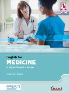 ESAP English for Medicine in Higher Education Studies, Course Book (2010)
