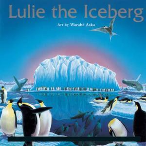 Jeffrey Stock, Pamela Frank, Yo-Yo Ma, Paul Winter - Lulie The Iceberg (1999)