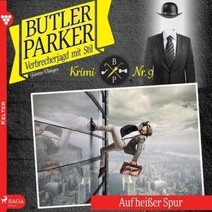 «Butler Parker - Folge 9: Auf heißer Spur» by Günter Dönges