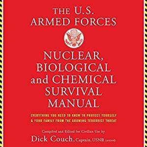 US Armed Forces Nuclear, Biological and Chemical Survival Manual [Audiobook]