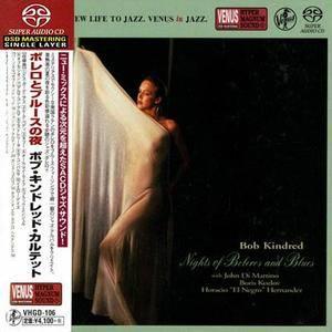 Bob Kindred Quartet - Nights Of Boleros And Blues (2007) [Japan 2015] PS3 + Hi-Res FLAC