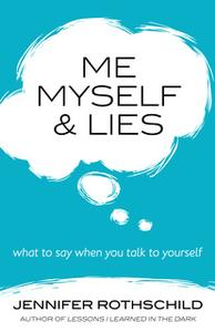 «Me, Myself, and Lies» by Jennifer Rothschild