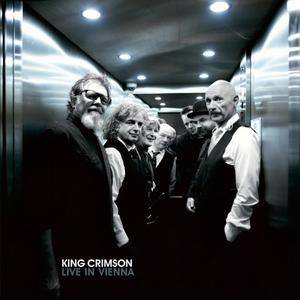King Crimson - Live In Vienna (2018) {3CD Box Set}