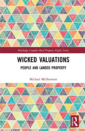 Wicked Valuations: People and Landed Property