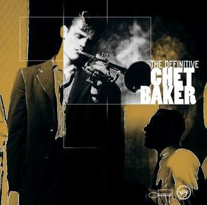Chet Baker - The Definitive Chet Baker [Recorded 1952-1983] (2002)