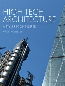 High Tech Architecture: A Style Reconsidered