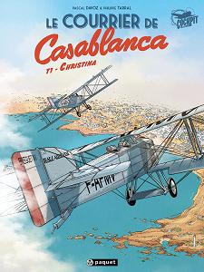 Le Courrier De Casablanca - Tome 1 - Christina