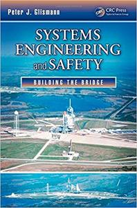 Systems Engineering and Safety: Building the Bridge