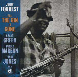 Jimmy Forrest - All The Gin Is Gone (1959) {Delmark DD-404 rel 1997}